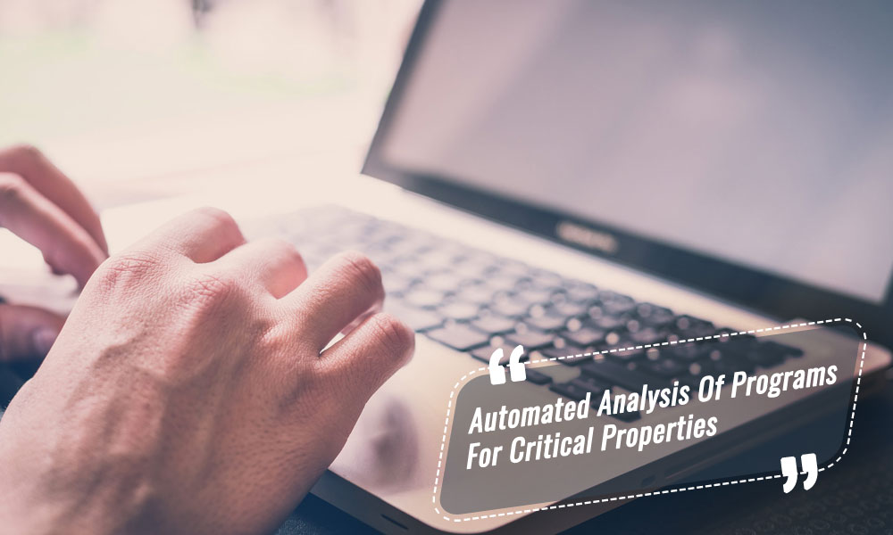 Automated-analysis-of-programs-sourcebinary-for-critical-properties