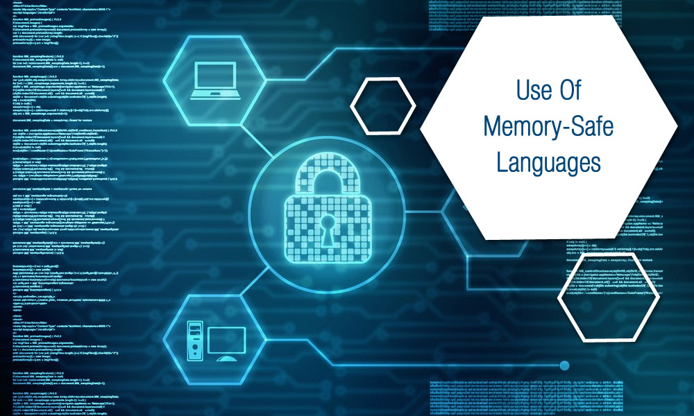 Use-of-memory-safe-languages
