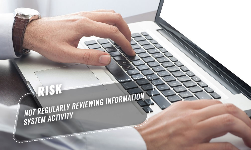 regularly reviewing information