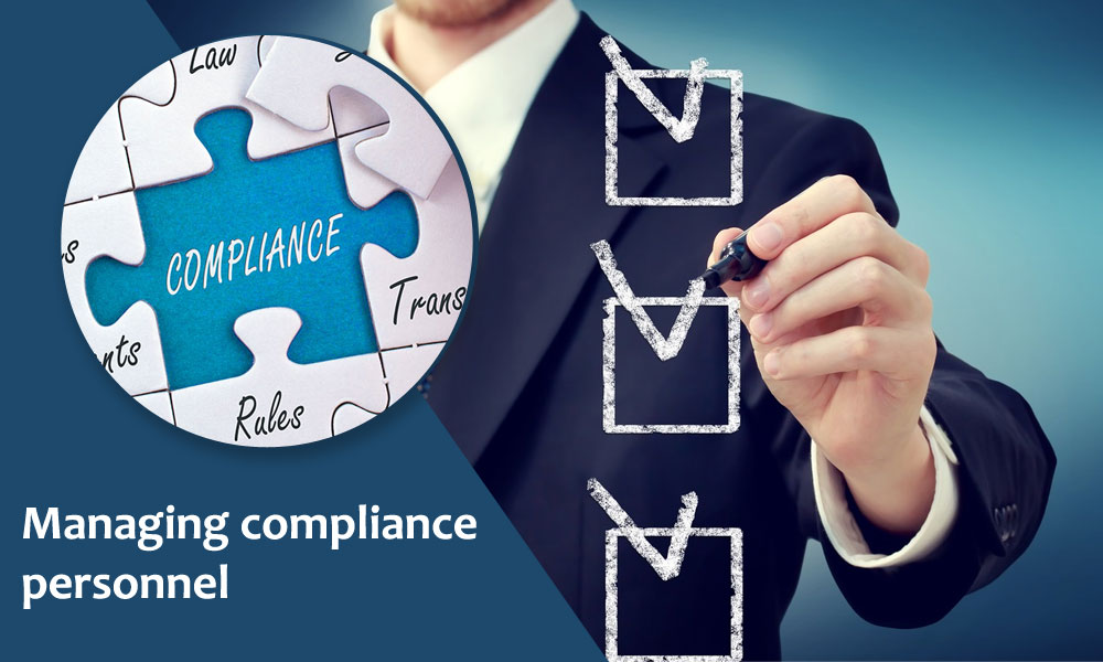 4. Managing compliance personnel