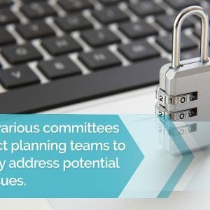 Serve on various committees and project planning teams to proactively address potential privacy issues