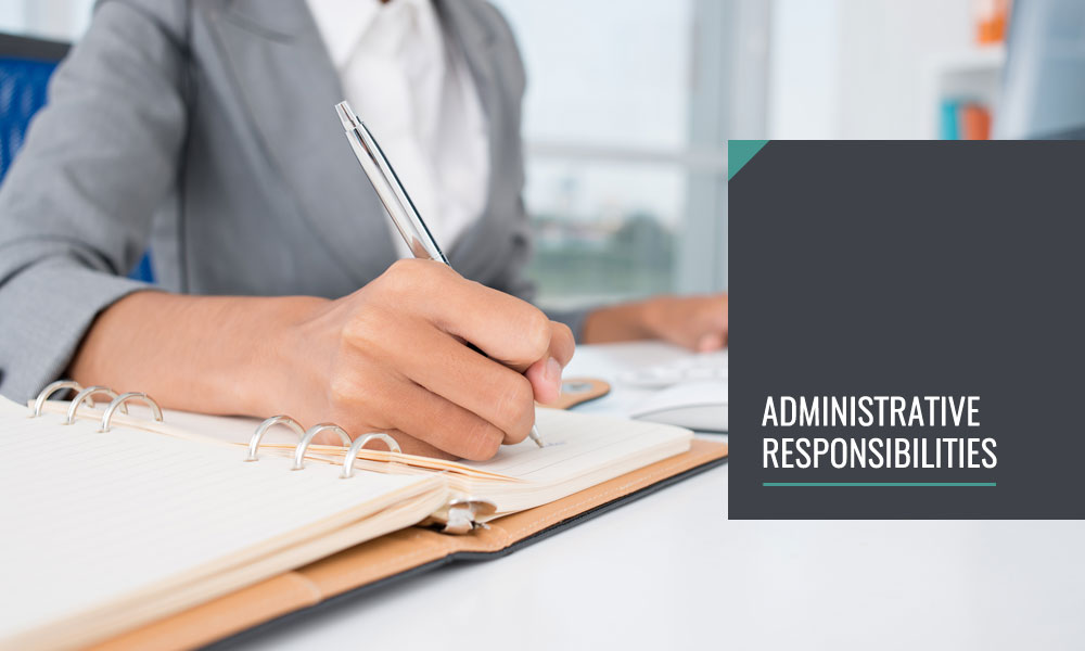 Administrative Responsibilities