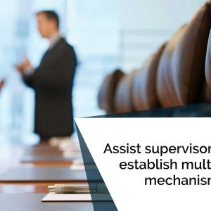 Assist supervisory staff