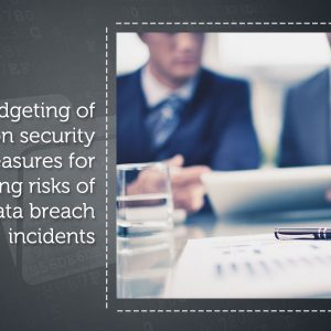 Budgeting of application security measures for mitigating risks of data breach incidents