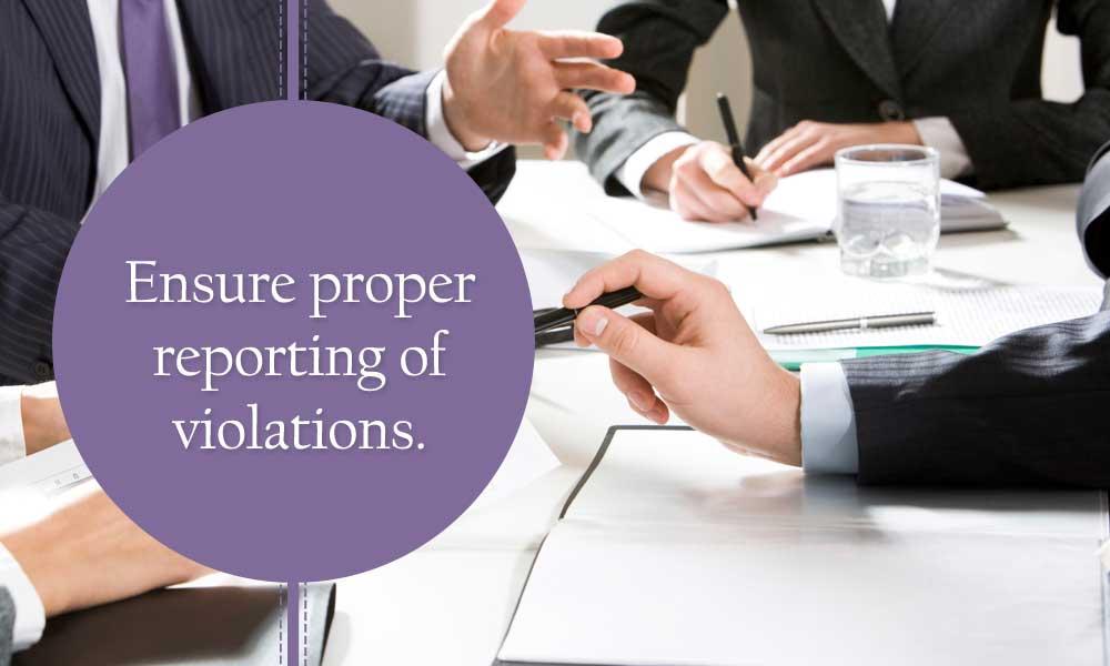 Ensure proper reporting of violations