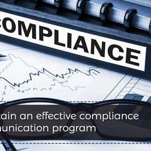 Maintain an effective compliance