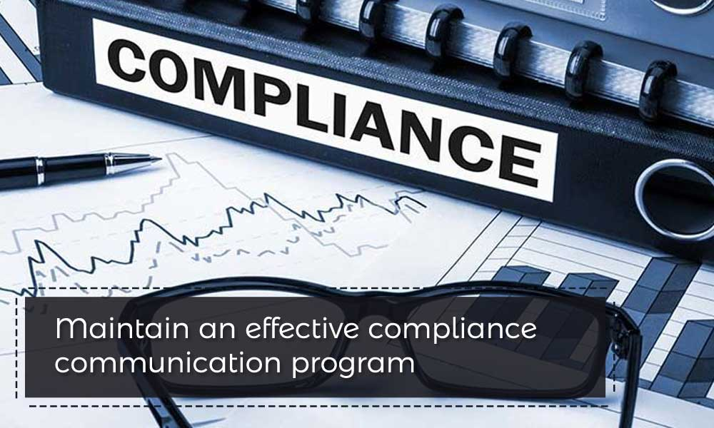 Maintain an effective compliance