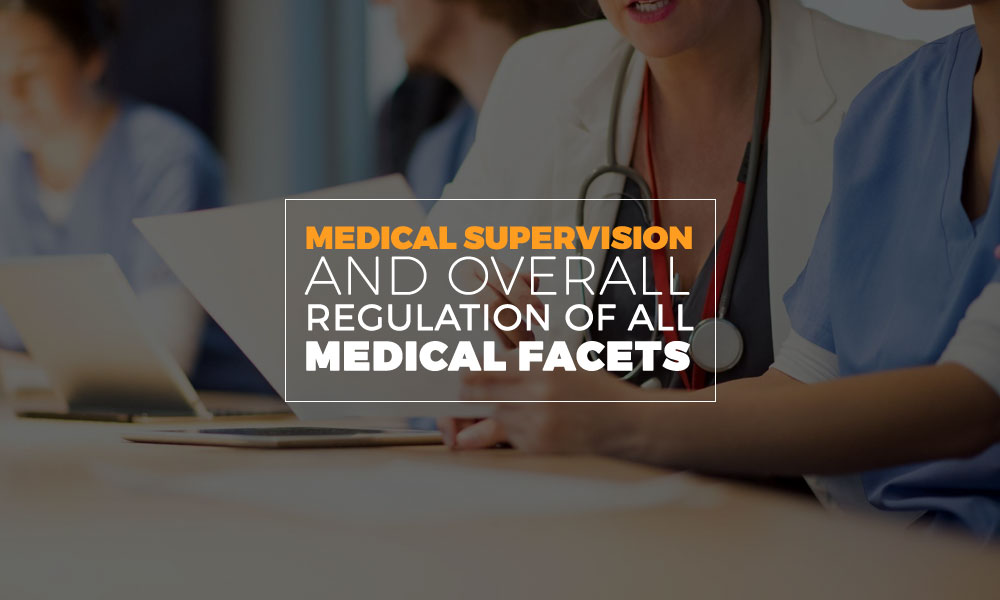 Medical Supervision and Overall Regulation