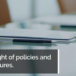 Oversight of policies and procedures