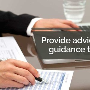 Provide advice and guidance to staff