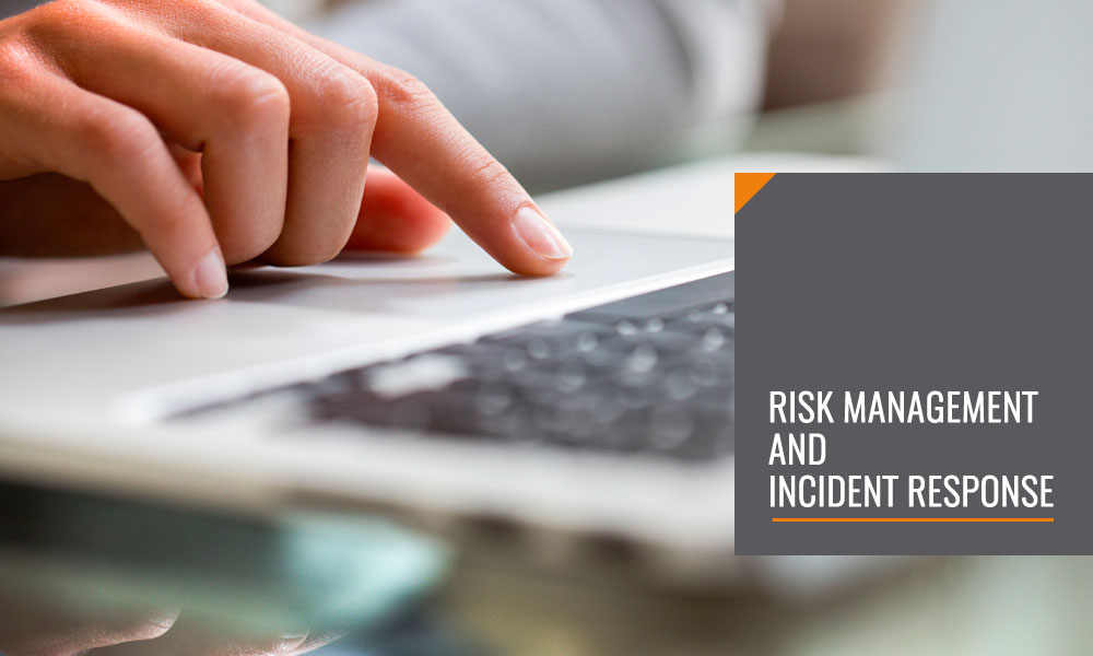 Risk Management and Incident Response