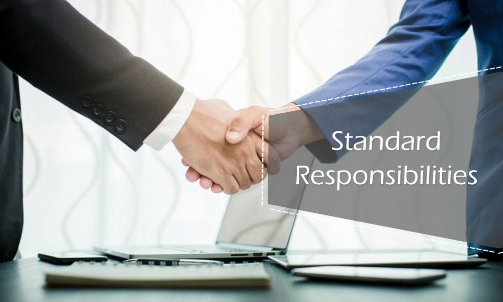 Standard Responsibilities