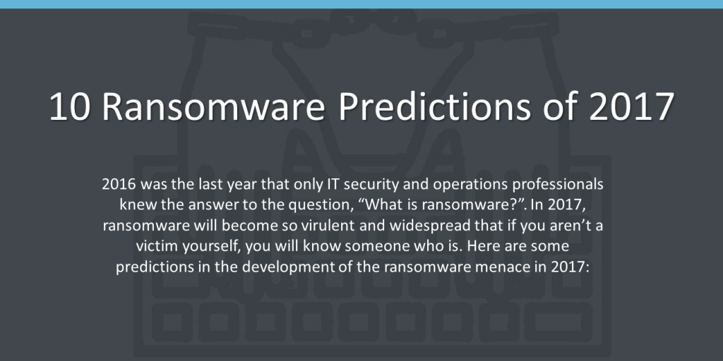 10 Ransomware Predictions of 2017