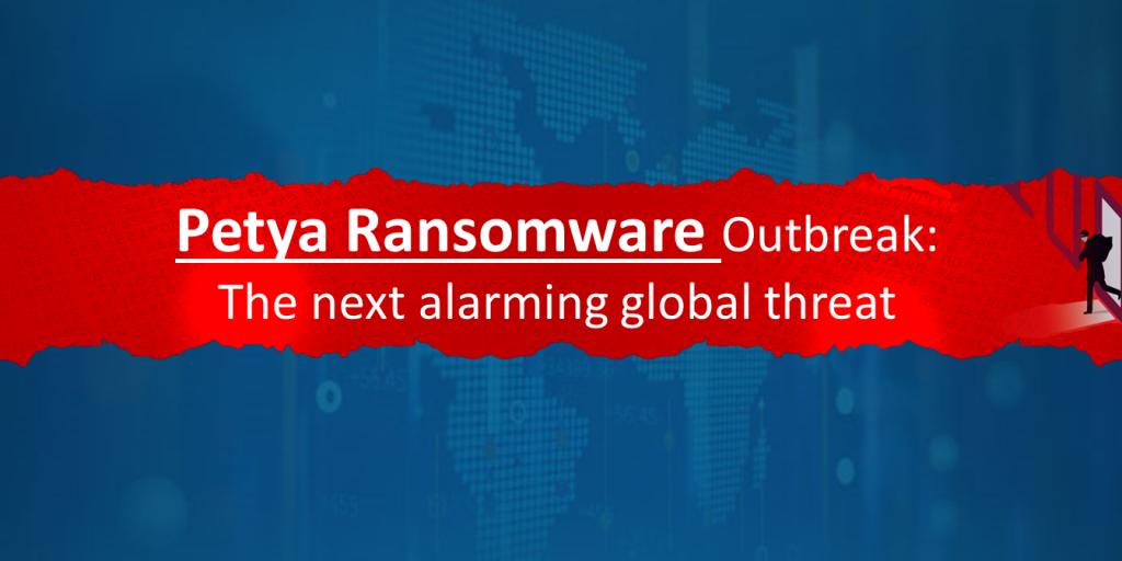 Petya Ransomware Outbreak