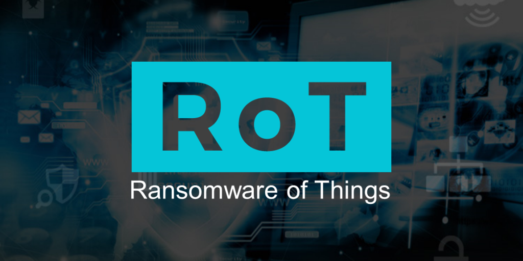 ROT Ransomware of Things