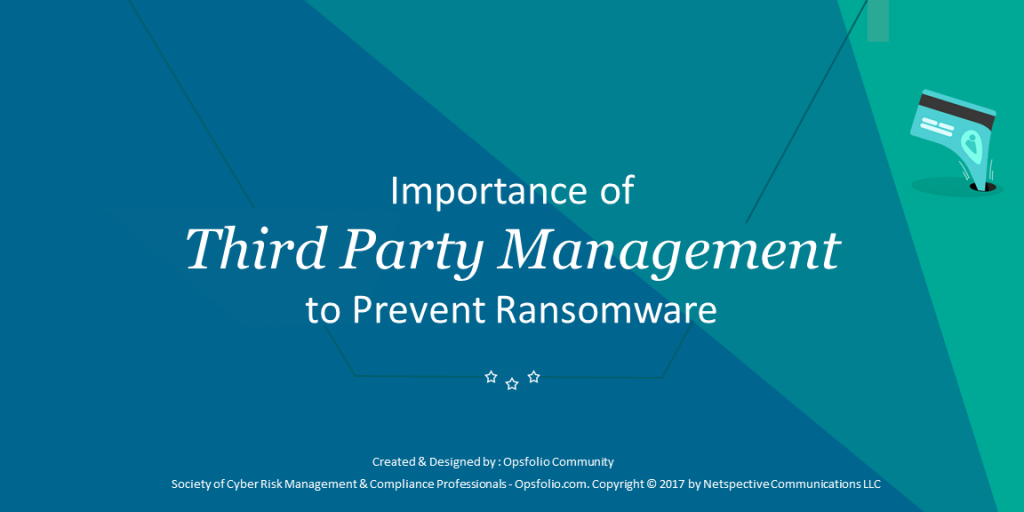 Importance of Third Party Risk Management Prevent Ransomware