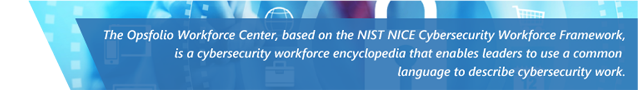 NICE, NIST workforce framework to describe cybersecurity work