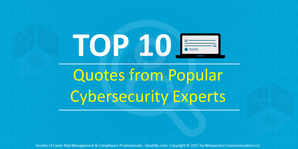 Top 10 Quotes from Popular Cybersecurity Experts