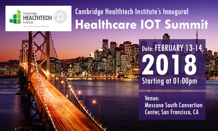 Cambridge Healthtech Institute's Inaugural Healthcare Internet of Things