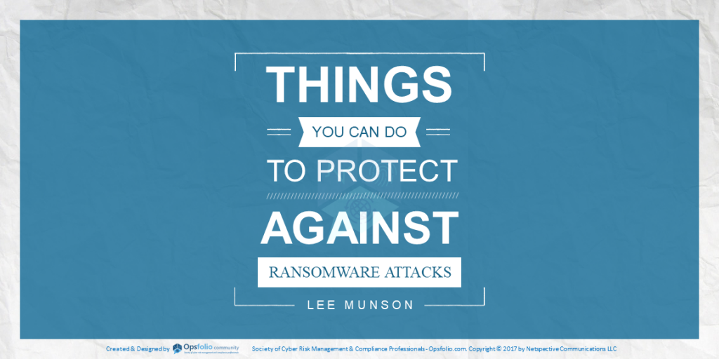 Things You Can Do to Protect Against Ransomware Attacks