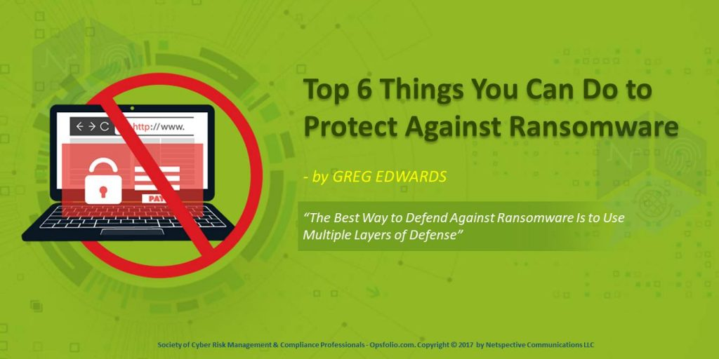 Top 6 Things You Can Do to Protect Against Ransomware