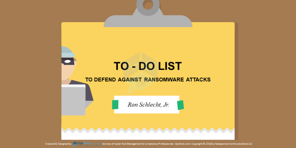 To Do List to Defend Against Ransomware Attacks