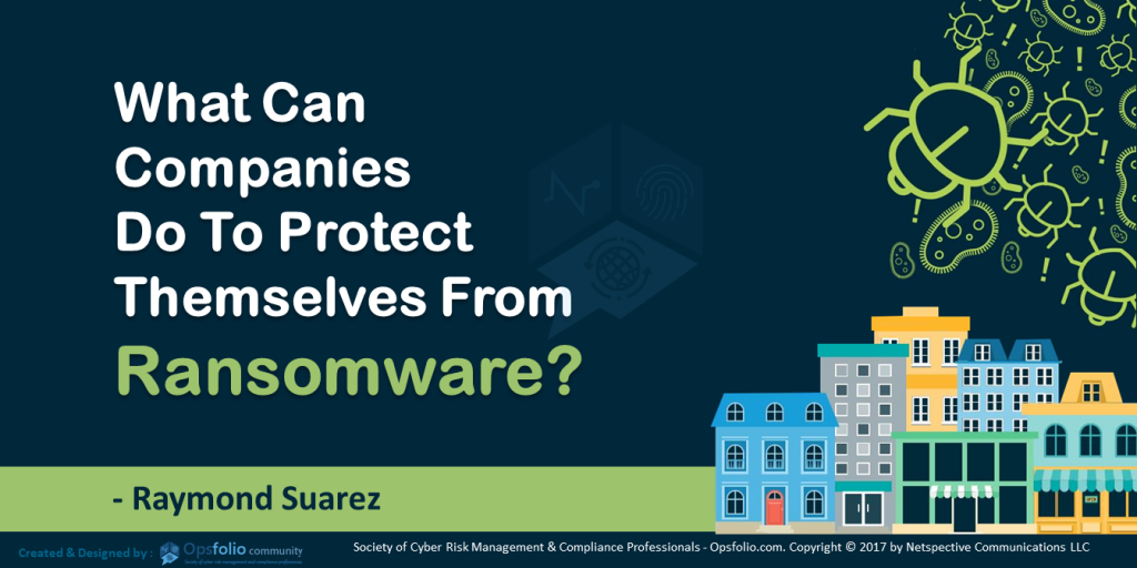 What Can Companies Do To Protect Themselves From Ransomware