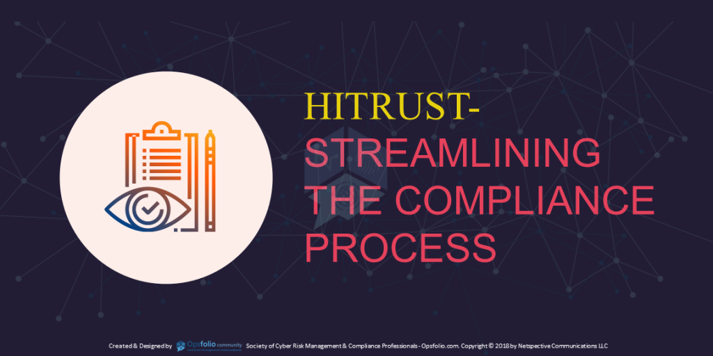 Hitrust- Streamlining the Compliance Process